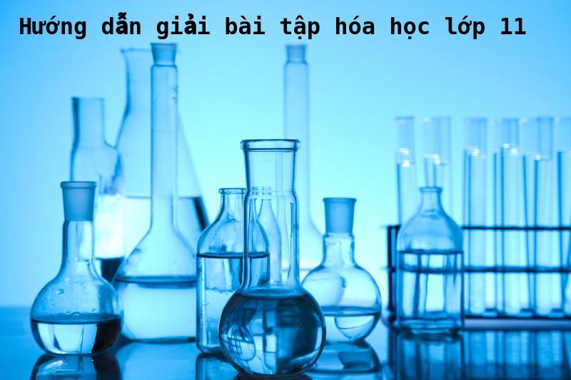 Hướng dẫn giải bài tập hóa học lớp 11